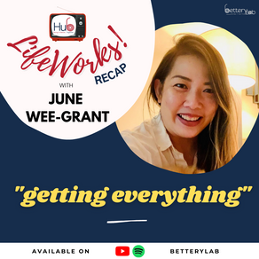"""""""How to Have Everything in Life"""" according to June Wee-Grant"""
