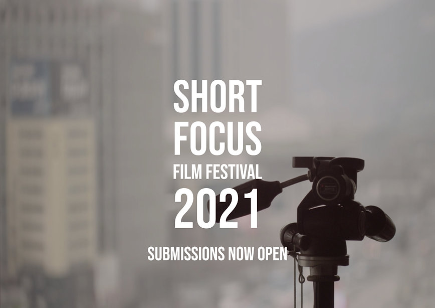 SHORT FOCUS 2021 Submission Poster.jpg