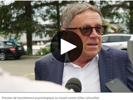 Plaintes de harcèlement psychologique au travail contre Gilles Lehouillier
