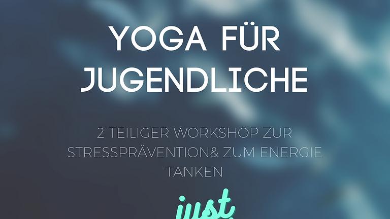YOGA FÜR JUGENDLICHE / 2 TEILIGER WORKSHOP