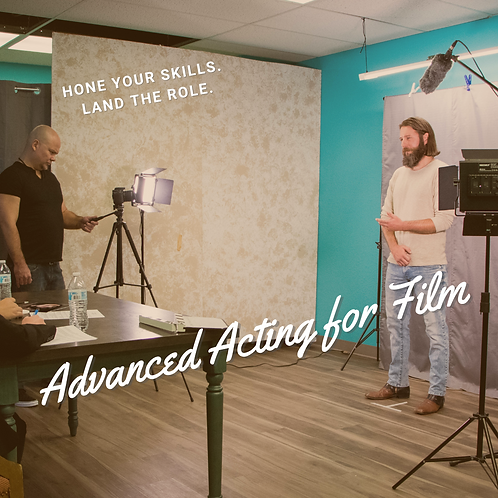 Advanced Acting for Film