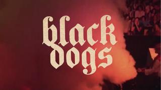 Black Dogs Sizzle Trailer