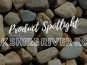 Product Spotlight: Berkshire River Rock