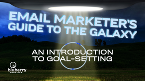 Email Marketer's Guide to the Galaxy: An Intro to Goal Setting