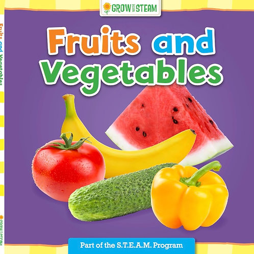 Grow with STEAM Fruits and Vegetables