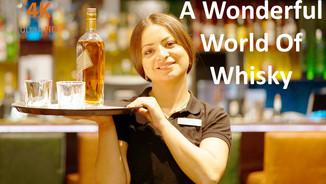 A Wonderful World Of Whisky