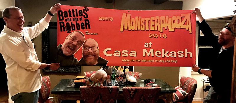 Monsterpalooza at Casa Mekash
