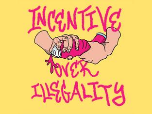 Graffiti: Incentive Over Illegality