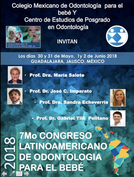 7o Congresso Latinoamericano de Odontologia para el Bebé - com presença do Prof. Dr. Gabriel Politan