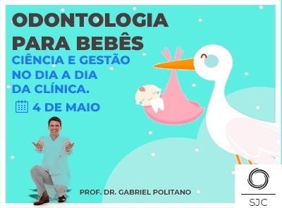 Curso de Odontologia para bebês - ciência e gestão -