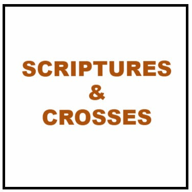 Scriptures & Crosses