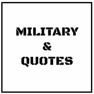 Military & Quotes