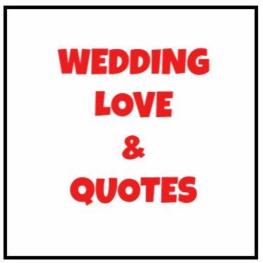 Wedding, Love & Quotes