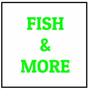 Fish And More