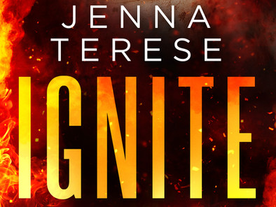 Coming Soon: Ignite by Jenna Terese