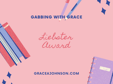 Liebster Award: Gabbing With Grace