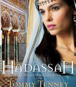 Review: Hadassah: One Night With the King by Tommy Tenney
