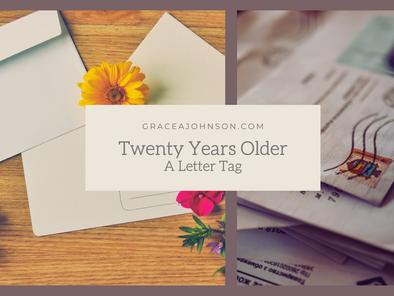 Twenty Years Older: A Letter Tag