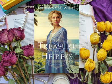 Cover Reveal: To Treasure an Heiress by Roseanna M. White