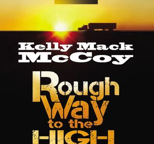 Review: Rough Way to the High Way by Kelly Mack McCoy