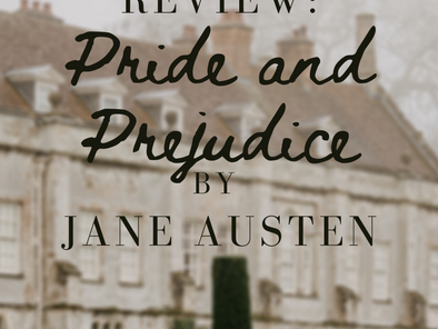 Review: Pride and Prejudice by Jane Austen