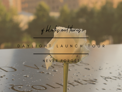 Never Forget (Daylight Launch Tour)