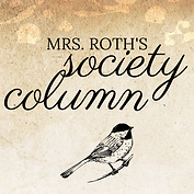 Mrs. Roth's Society Column 1.png