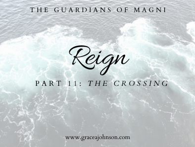 The Crossing (Reign: Part 11)