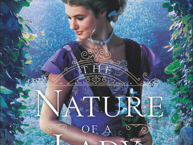 Coming Soon: The Nature of a Lady by Roseanna M. White