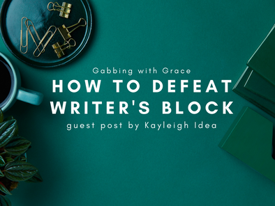Guest Post: How to Defeat Writer's Block by Kayleigh Idea