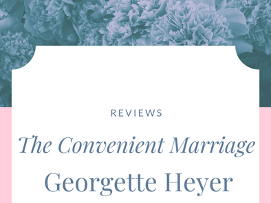 Review: The Convenient Marriage by Georgette Heyer