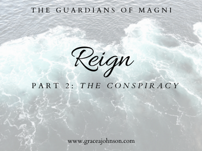 The Conspiracy (Reign: Part 2)