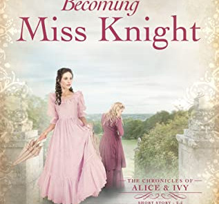 Review: Becoming Miss Knight by Kellyn Roth