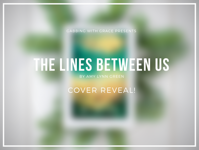 Cover Reveal: The Lines Between Us by Amy Lynn Green