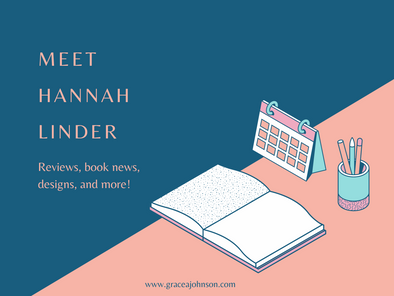 Meet Hannah Linder (Reviews, book news, designs, and more!)