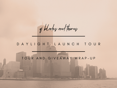 Tour and Giveaway Wrap-Up (Daylight Launch Tour)