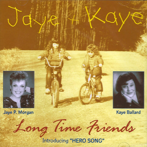 Jaye + Kaye: Long Time Friends