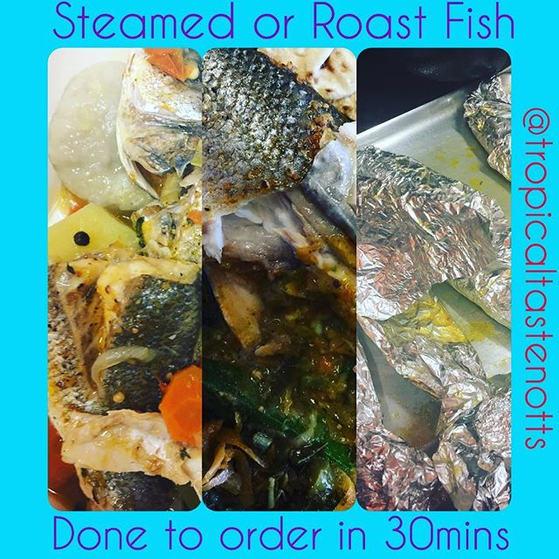Steamed Fish or Roast Fish done to order _tropicaltastenotts #jamaicanfood #caribbeanfood #nottinghamfood #roastfish #steamedfish #seabass