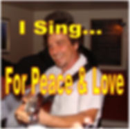 thumbnail-116 i sing for peace and love.
