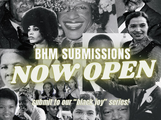 Open Call For Black History Month Submissions