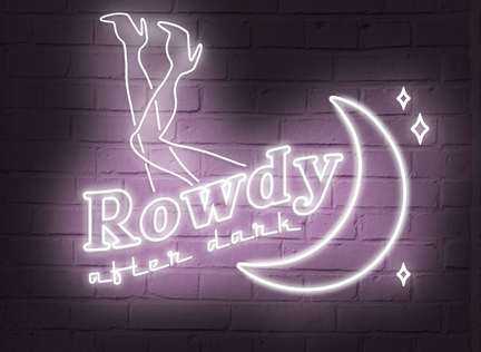 Rowdy After Dark: When Your Former Flame Comes Back