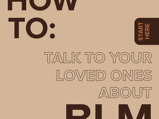 How to talk to your loved ones about Black Lives Matter