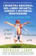 I Muestra Regional del Libro Infantil, Juegos y Material Montessori