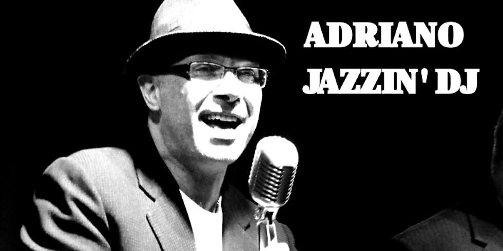 Adriano Jazzin' DJ