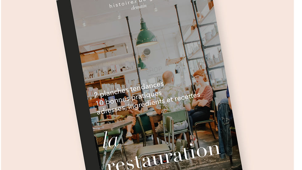 La restauration durable