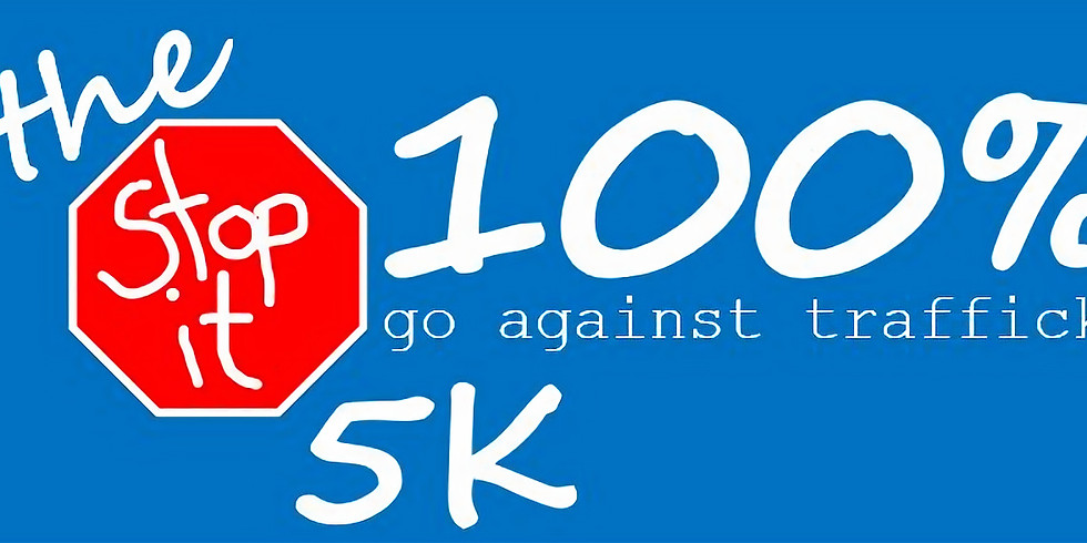 the STOP IT 100%  5K