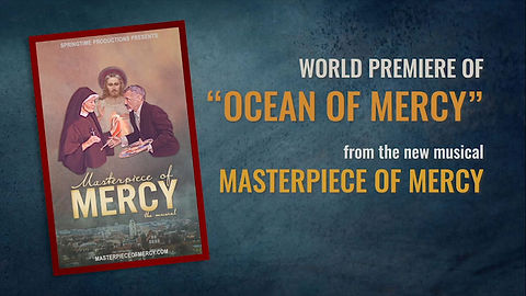 "World Premiere of ""Ocean of Mercy"" - October 5, 2020 at the Divine Mercy Summit"