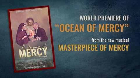 World Premiere of Ocean of Mercy