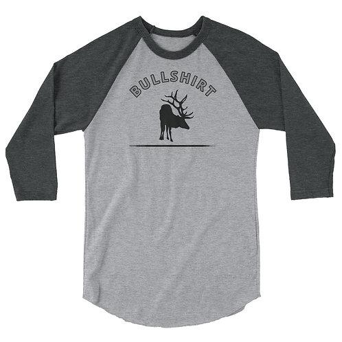 3/4 sleeve raglan shirt with our BULLSHIRT elk design.