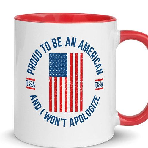 Mug with Color Inside and our NO APOLOGIES PATRIOTIC design.